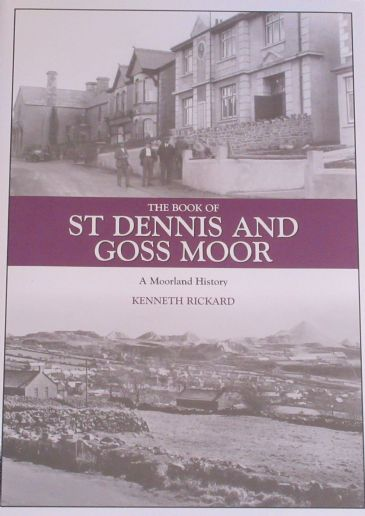 St Dennis and Goss Moor - A Moorland History, by Kenneth Rickard